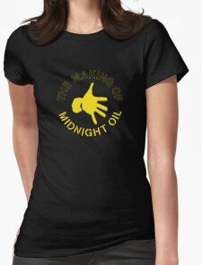 THE MAKING OF,MIDNIGHT OIL Womens Fitted T-Shirt