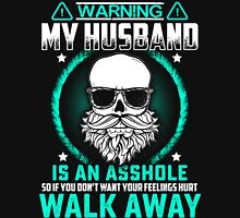 Warning My Husband Is An Asshole Womens Fitted T-Shirt