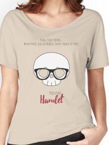 Hipster Hamlet Women's Relaxed Fit T-Shirt