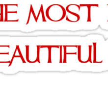 The flower that blooms in adversity is the most rare and beautiful of all - Mulan - Walt Disney Sticker