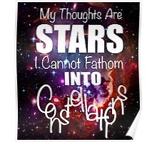 My Thoughts are Stars Quote Poster
