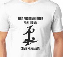 PARABATAI GIFT Unisex T-Shirt