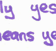 Only Yes Means Yes Sign Sticker