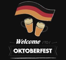 Welcome to Oktoberfest? by vinainna