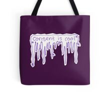 Consent is Cool on Ice Tote Bag