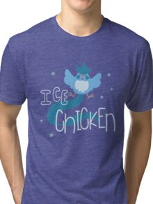 Ice Chicken Tri-blend T-Shirt