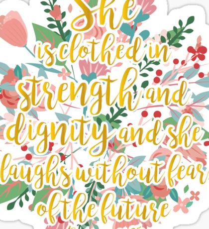 Proverbs 31:25 gold Sticker
