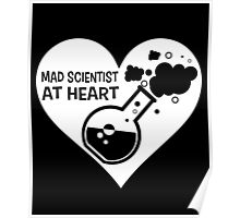 Mad Scientist at Heart Poster