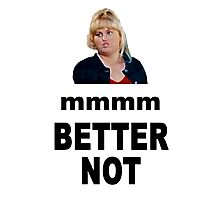 Crystal Meth Quote - Fat Amy Photographic Print