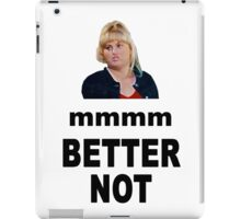 Crystal Meth Quote - Fat Amy iPad Case/Skin