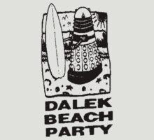 Dalek Beach Party Black by keepcalm98