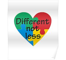 Different Not Less Autism Awareness Poster