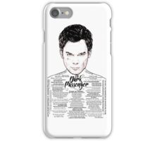 Dexter The Dark Passenger iPhone Case/Skin