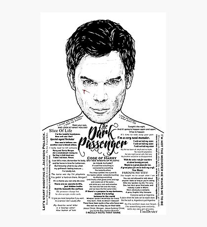 Dexter The Dark Passenger Photographic Print