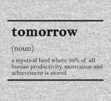 TOMORROW-MOTIVATIONNAL Kids Clothes