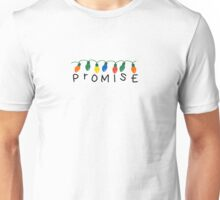 Promise - Christmas Lights - Stranger Things Unisex T-Shirt