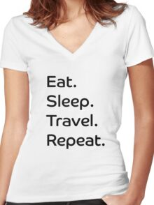 Eat. Sleep. Travel. Repeat. Women's Fitted V-Neck T-Shirt