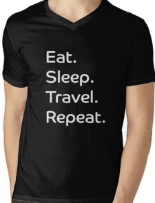 Eat. Sleep. Travel. Repeat. Mens V-Neck T-Shirt