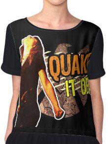 Quake it Off! Chiffon Top