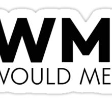 What would Mellie do? Sticker