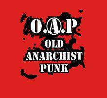O.A.P - OLD ANARCHIST PUNK Unisex T-Shirt