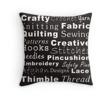 Crafty Text (black & white - inverted) Throw Pillow