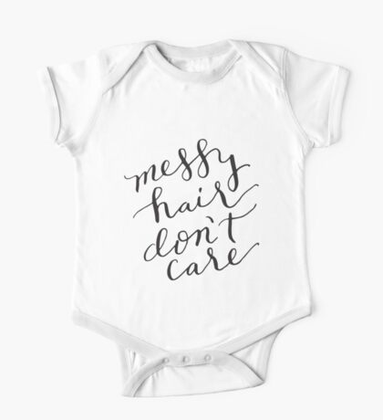 messy hair don't care One Piece - Short Sleeve