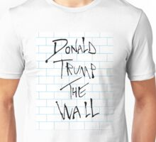 Donald Trump: The Wall/Pink Floyd Unisex T-Shirt