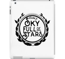 You're a Sky Full of Stars logo iPad Case/Skin