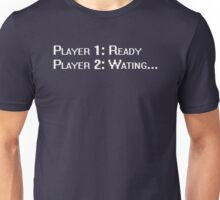 Waiting For Player 2 Unisex T-Shirt