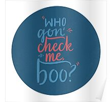 Who Gon' Check Me, Boo? Poster