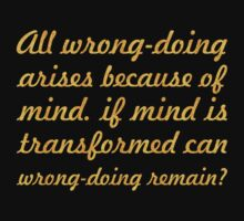 "All wrong-doing... ""Buddha"" Inspirational Quote Kids Tee"