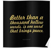 "Better than a thousand... ""Buddha"" Inspirational Quote Poster"