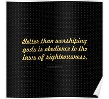 "Better than worshiping... ""Buddha"" Inspirational Quote Poster"
