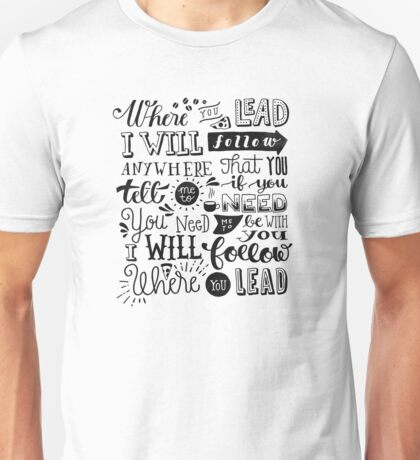 where you lead {gilmore girls} Unisex T-Shirt