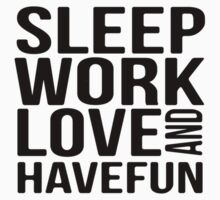 Sleep Work Love and Have Fun Typographic Pattern by DFLC Prints