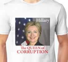 HILLARY THE QUEEN Unisex T-Shirt