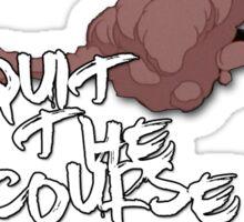 Quit the Course Sticker Version 1 Sticker