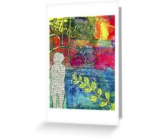 CREATIVITY is the Best Therapy! Greeting Card