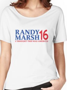RANDY MARSH '16 - I THOUGHT THIS WAS AMERICA! Women's Relaxed Fit T-Shirt