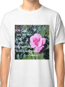 Psalm 63 Classic T-Shirt