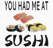You Had Me At Sushi Baby Tee