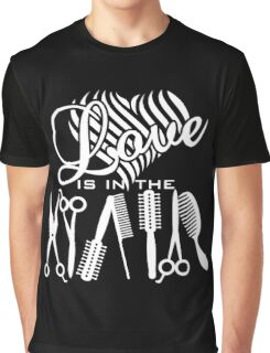 Love is in the Hair VRS2 Graphic T-Shirt