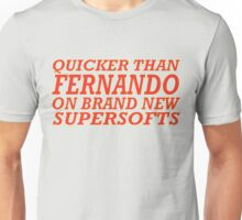 Quicker than Alonso Unisex T-Shirt