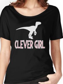Jurassic Park Quote - Clever Girl Women's Relaxed Fit T-Shirt