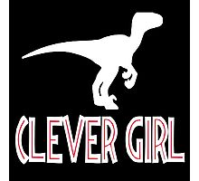Jurassic Park Quote - Clever Girl Photographic Print