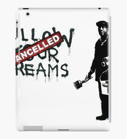 Banksy - Follow your dreams iPad Case/Skin