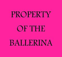 Property of the Ballerina - Ballet Tote Bag by Homeschooling
