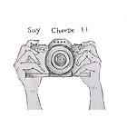 SAY CHEESE !! by EllishiaFrancis