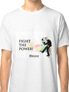 House M.D. - Fight the Power! Classic T-Shirt